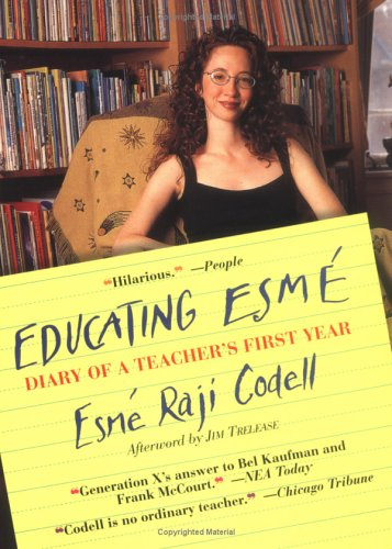 Educating ESME: Diary of a Teacher's First Year 9781565122796