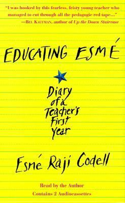 Educating Esme: Diary of a Teacher's First Year 9781565113367