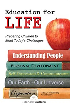 Education for Life: Preparing Children to Meet Today's Challenges 9781565897403