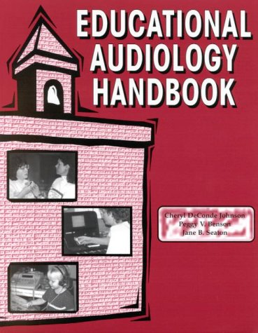 Educational Audiology Handbook 9781565938236