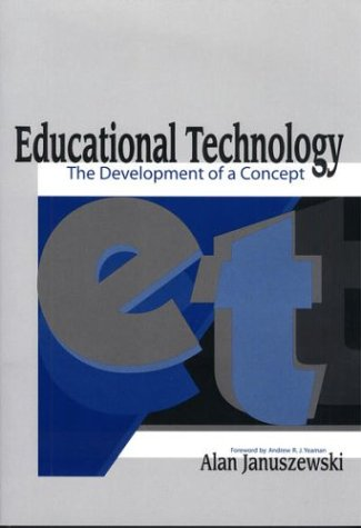 Educational Technology: The Development of a Concept 9781563087493
