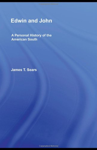 Edwin and John: A Personal History of the American South 9781560237617