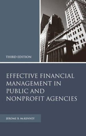 Effective Financial Management in Public and Nonprofit Agencies 9781567205800