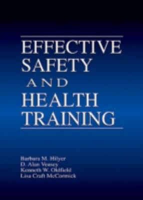 Effective Safety and Health Training 9781566703963