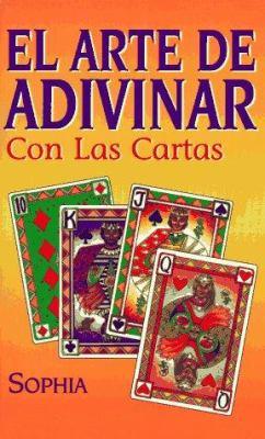 El Arte de Adivinar Con Las Cartas El Arte de Adivinar Con Las Cartas 9781567188820
