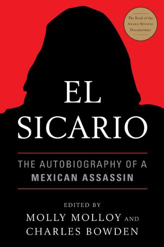 El Sicario: The Autobiography of a Mexican Assassin 9781568586588