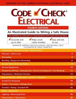 Electrical: A Illustrated Guide to Wiring a Safe House 9781561587384