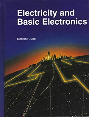 Electricity and Basic Electronics 9781566374064