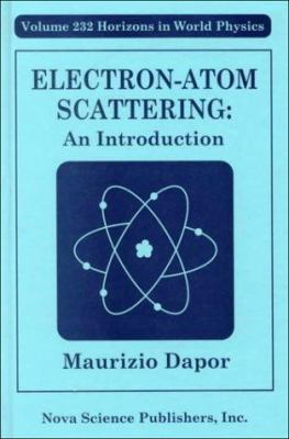 Electron Atom Scattering: An Introduction 9781560727583