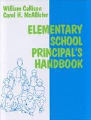 Elementary School Principal's Handbook 9781566767002