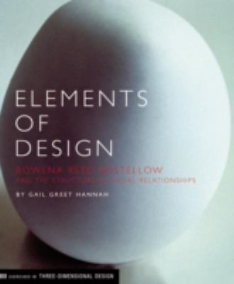 Elements of Design: Rowena Reed Kostellow and the Structure of Visual Relationships 9781568983295