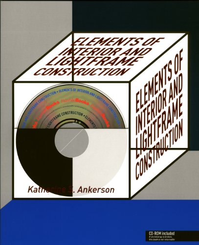 Elements of Interior and Lightframe Construction [With CDROM] [With CDROM] 9781563672552