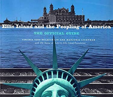 Ellis Island and the Peopling of America: The Official Guide 9781565843646