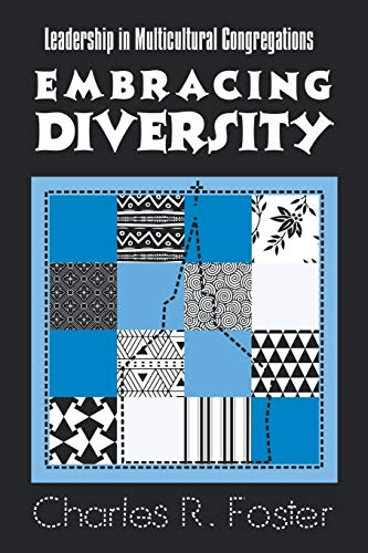 Embracing Diversity: Leadership in Multicultural Congregations 9781566991810