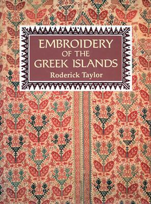 Embroidery of the Greek Islands 9781566562898