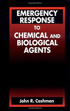 Emergency Response to Chemical and Biological Agents Fessionals 9781566703550