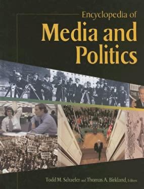 Encyclopedia of Media and Politics 9781568028354