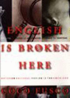 English Is Broken Here: Notes on Cultural Fusion in the Americas 9781565842458