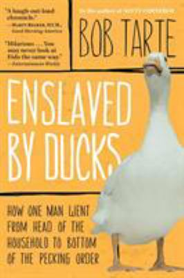 Enslaved by Ducks 9781565124509