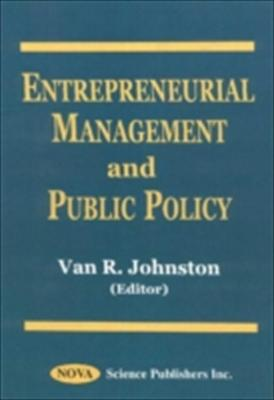 Entrepreneurial Management and Public Policy 9781560728429