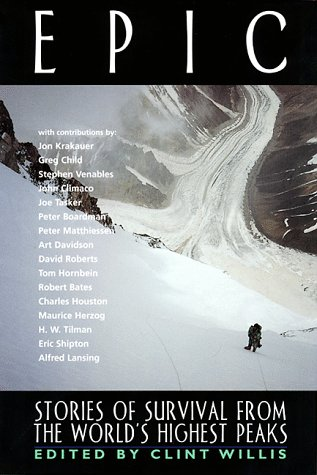 Epic: Stories of Survival from the World's Highest Peaks 9781560251545