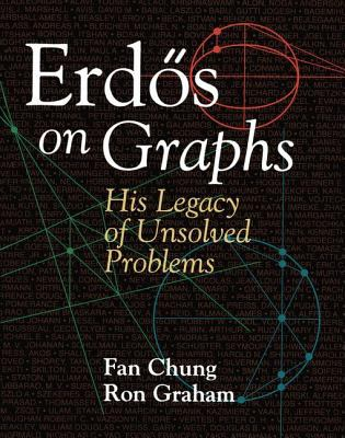 Erdos on Graphs: His Legacy of Unsolved Problems 9781568810799