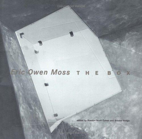 Eric Owen Moss: The Box 9781568980331
