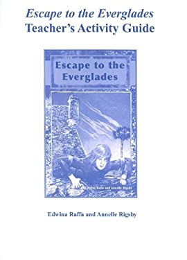 Escape to the Everglades Teacher's Activity Guide 9781561643622
