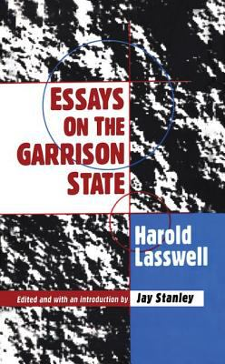 Essays on the Garrison State 9781560002680