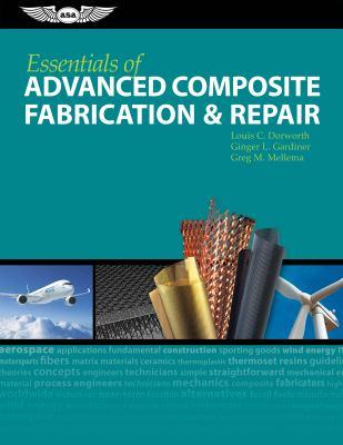 Essentials of Advanced Composite Fabrication & Repair 9781560277521