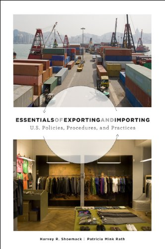 Essentials of Exporting and Importing: U.S. Trade Policies, Procedures, and Practices 9781563675737