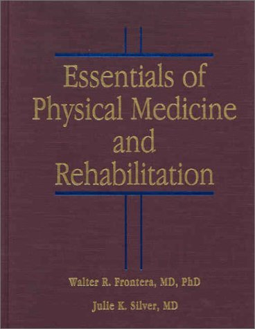 Essentials of Physical Medicine and Rehabilitation 9781560534433