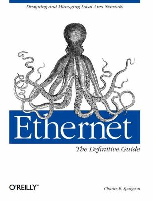 Ethernet: The Definitive Guide 9781565926608