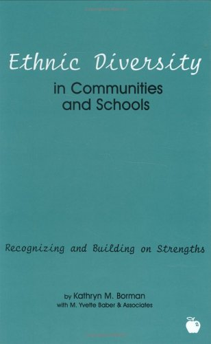 Ethnic Diversity in Communities and Schools: Recognizing and Building on Strengths 9781567503869