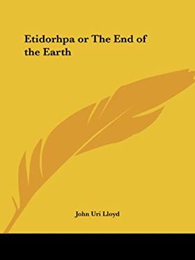 Etidorhpa or the End of the Earth 9781564592439
