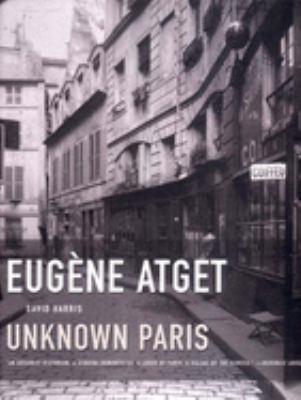 Eugene Atget: Unknown Paris 9781565848689