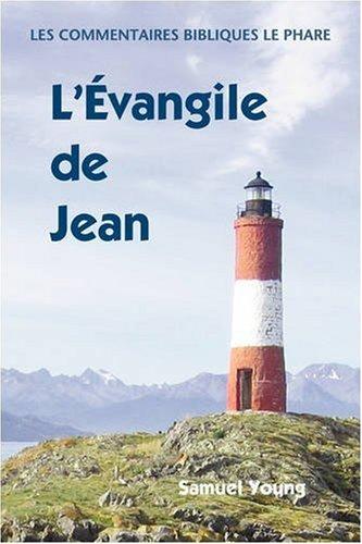 Evangile de Jean: Commentaires Bibliques, Tome 4 9781563444654