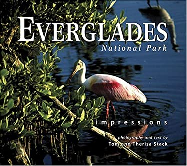 Everglades National Park Impressions 9781560373018
