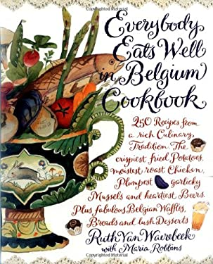 Everybody Eats Well in Belgium Cookbook 9781563054112