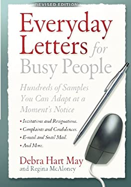 Everyday Letters for Busy People: Hundreds of Samples You Can Adapt at a Moment's Notice 9781564147127