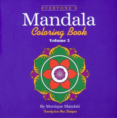Everyone's Mandala Coloring Book Vol. 3 9781560445852