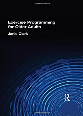 Exercise Programming for Older Adults 9781560248057