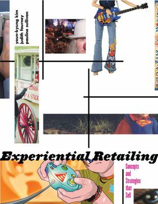 Experiential Retailing 9781563673993