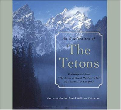 Exploration of the Tetons 9781560373032