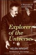 Explorer of the Universe: A Biography of George Ellery Hale 9781563962493