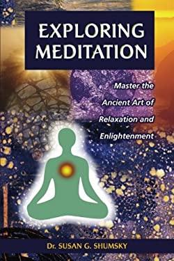 Exploring Meditation 9781564145628