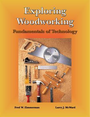 Exploring Woodworking 9781566374842