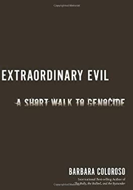 Extraordinary Evil: A Short Walk to Genocide 9781568583716