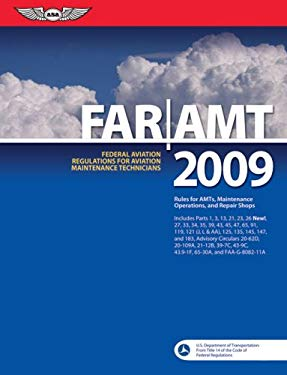 FAR/AMT: Federal Aviation Regulations for Aviation Maintenance Technicians 9781560277026