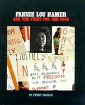 Fannie Lou Hamer and the Fight for the Vote (Gateway Civil Rights)